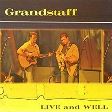 Grandstaff: Live and Well CD