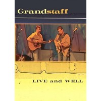 Grandstaff: Live and Well DVD